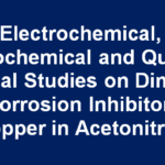 Electrochemical, Spectrochemical and Quantum Chemical Studies on Dimedone as Corrosion Inhibitor for Copper in Acetonitrile