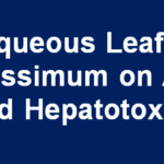 Effect of Aqueous Leaf Extract of Ocimum gratissimum on Antiretroviral Drug-Induced Hepatotoxicity in Rats