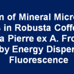 Variation of Mineral Micronutrient Elements in Robusta Coffee (Coffea canephora Pierre ex A. Froehner) As Measured by Energy Dispersive X -Ray Fluorescence